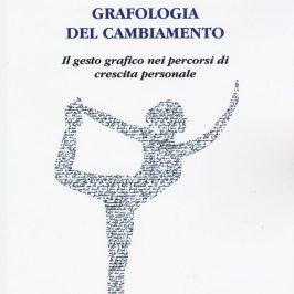 19 Maggio-Valeria Zacconi e la GRAFOLOGIA DEL CAMBIAMENTO