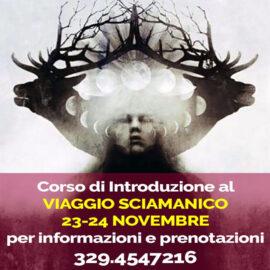 23-24 Nov Viaggio Sciamanico